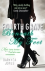 Fourth Grave Beneath My Feet : Number 4 in series