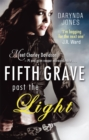 Fifth Grave Past the Light : Number 5 in series