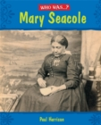 Who Was: Mary Seacole?