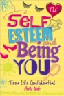 Teen Life Confidential: Self-Esteem and Being YOU - Book