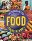 Children Like Us: Food Around the World