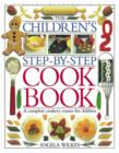 Children's Step-by-Step Cookbook : A Complete Cookery Course for Children - Book