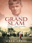 The Grand Slam : Bobby Jones, America and the story of golf