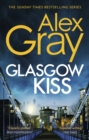 Glasgow Kiss : Book 6 in the million-copy bestselling series
