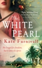 The White Pearl : 'Epic storytelling' Woman & Home - Book