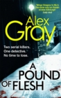 A Pound Of Flesh : Book 9 in the million-copy bestselling detective series