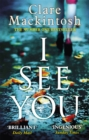 I See You : The Number One Sunday Times Bestseller