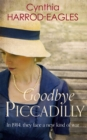 Goodbye Piccadilly : War at Home, 1914