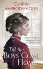 Till the Boys Come Home : War at Home 5
