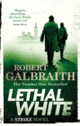 Lethal White : Cormoran Strike Book 4 - eBook
