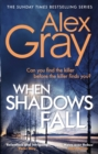 When Shadows Fall : Have you discovered this million-copy bestselling crime series?