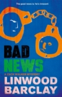 Bad News : A Zack Walker Mystery #4 - Book