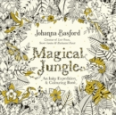 Magical Jungle : An Inky Expedition & Colouring Book