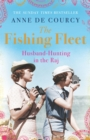 The Fishing Fleet : Husband-hunting in the Raj