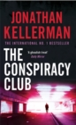 The Conspiracy Club : A twisting, suspenseful crime novel