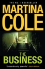 The Business : A compelling suspense thriller of danger and destruction