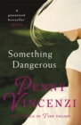 Something Dangerous - Book