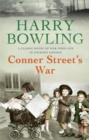 Conner Street's War : A heartrending wartime saga of family and community