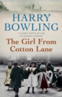 The Girl from Cotton Lane : A gripping 1920s saga of life in the East End (Tanner Trilogy Book 2)