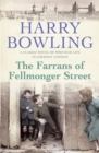 The Farrans of Fellmonger Street : Hard times befall a hard-working East End family