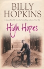 High Hopes (The Hopkins Family Saga, Book 4) : An irresistible tale of northern life in the 1940s
