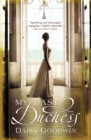 My Last Duchess : The unputdownable epic novel of an American Heiress