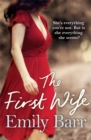 The First Wife : A moving psychological thriller with a twist - Book