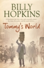 Tommy's World (The Hopkins Family Saga, Book 1) : A warm and charming tale of life in northern England