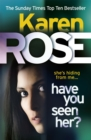 Have You Seen Her? (The Raleigh Series) - Book