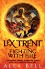 Lex Trent: Fighting With Fire - eBook