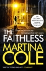 The Faithless : A dark thriller of intrigue and murder