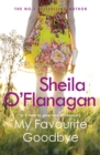 My Favourite Goodbye : A touching, uplifting and romantic tale by the #1 bestselling author - eBook