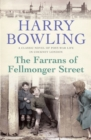 The Farrans of Fellmonger Street : Hard times befall a hard-working East End family - eBook
