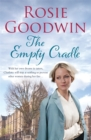 The Empty Cradle : An unforgettable saga of compassion in the face of adversity