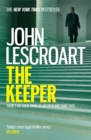 The Keeper (Dismas Hardy series, book 15) : A riveting and complex courtroom thriller