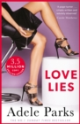 Love Lies : A compelling story of love, lust and luxury - Book