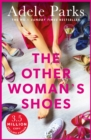 The Other Woman's Shoes : A sizzling story of passion, love and laughs - eBook