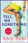 Tell Me Something : A gripping novel of love, lies and obsessions - eBook