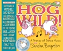 Hog Wild! : A Frenzy of Dance Music - Book