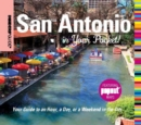 Insiders' Guide(R): San Antonio in Your Pocket : Your Guide to an Hour, a Day, or a Weekend in the City