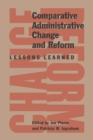 Comparative Administration Change : Lessons Learned