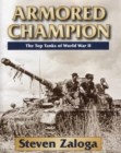 Armored Champion : The Top Tanks of World War II