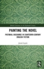 Painting the Novel : Pictorial Discourse in Eighteenth-Century English Fiction