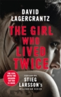 The Girl Who Lived Twice : A New Dragon Tattoo Story - Book