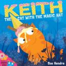 Keith the Cat with the Magic Hat - Book