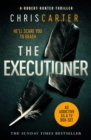 The Executioner : A brilliant serial killer thriller, featuring the unstoppable Robert Hunter - eBook