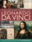 Life and Works of Leonardo Da Vinci
