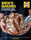 Men's Baking Manual : The complete step-by-step guide