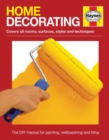 Home Decorating : The DIY manual for painting, wallpapering and tiling