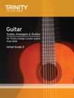 Trinity College London: Guitar & Plectrum Guitar Scales, Arpeggios & Studies Initial-Grade 5 from 20